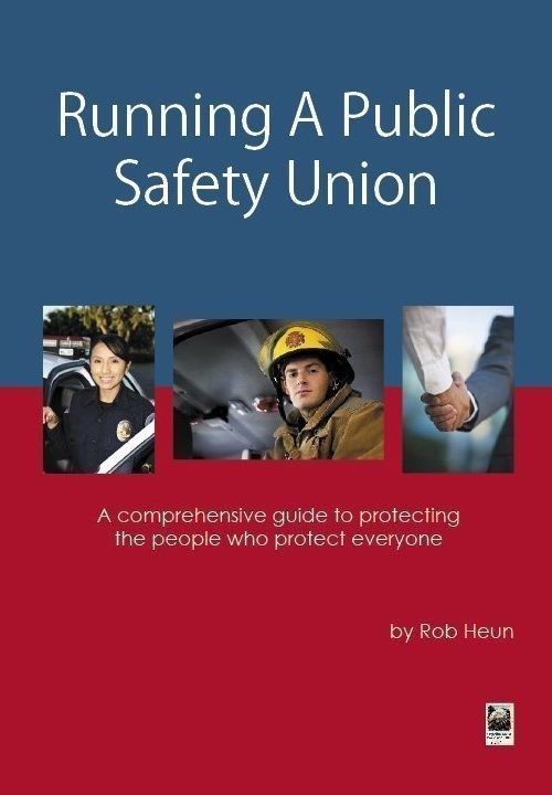 Running A Public Safety Union