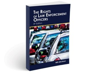 The Rights of Law Enforcement Officers 8th Edition