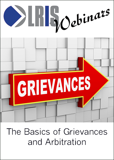 The Basics of Grievances and Arbitration