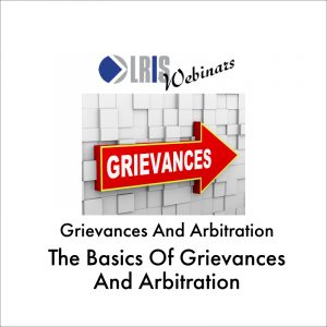 Grievances and Arbitration Webinar