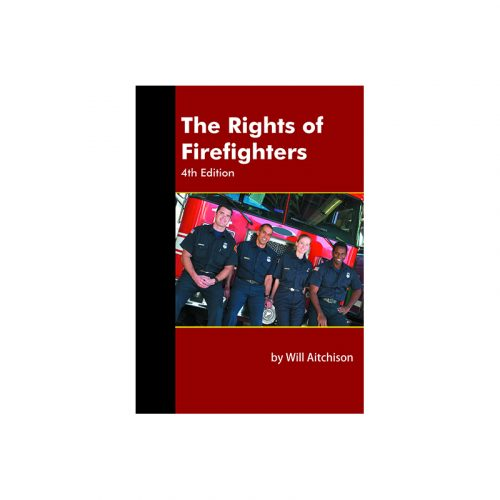 The Rights of Firefighters 4th Edition