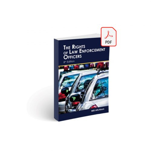 The Rights of Law Enforcement Officers 8th Edition PDF